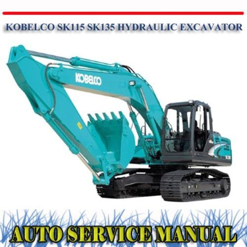 Pay for KOBELCO SK115 SK135 HYDRAULIC EXCAVATOR WORKSHOP MANUAL