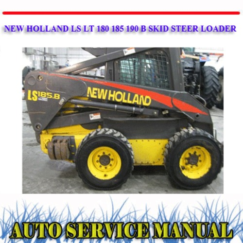 LS LT 180 185 190 B SKID STEER LOADER WORKSHOP MANUAL