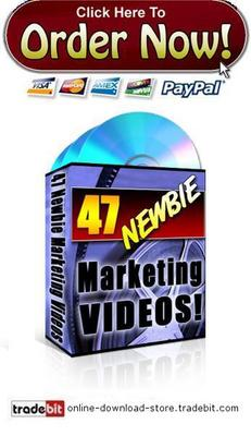 Pay for 47 Newbie Marketing Videos