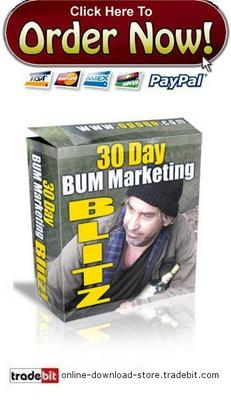 Pay for 30 Day Bum Marketing Blitz