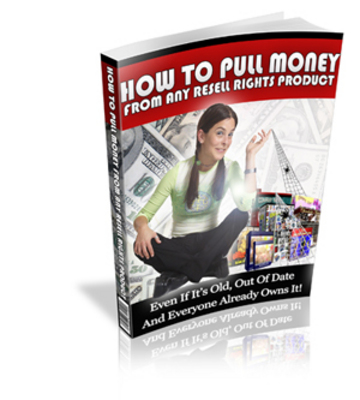 Pay for How To Pull Money From Any Resell Rights Product (RR)