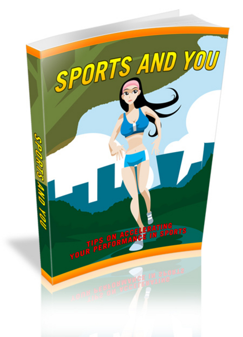 Sports And You With Master Resale Rights - Download Educational