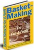 Thumbnail Basket Making For Fun And Profit - A-Z of the Ancient Craft