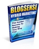 Thumbnail BlogSense Hybrid Marketing - Insider Secrets To Making Your