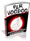 Thumbnail PLR VOODOO - Transform PLR Content Into Cold Hard Cash