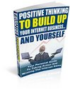 Thumbnail Positive Thiniking To Build Up Your Internet Business