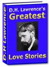 Thumbnail D.H. Lawrence's Greatest Love Stories