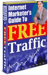 Thumbnail Internet Marketer's Guide To Free Traffic