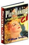Thumbnail Play-Making - A Manual of Craftsmanship in Creating Plays