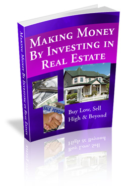Pay for Making Money By Investing In Real Estate