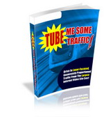 Pay for Tube Me Some Traffic - Achieve Traffic Overdrive From Video