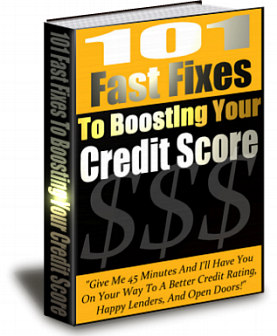 Pay for 101 Fast Fixes To Boosting Your Credit Score