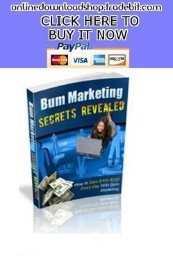 Pay for Bum Marketing Secrets Revealed
