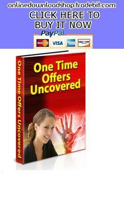Pay for One Time Offer Uncovered