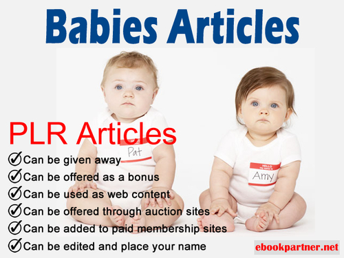 Pay for 700 over Babies Baby Quality PLR Articles