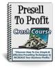 Thumbnail Presell to Profit - PLR