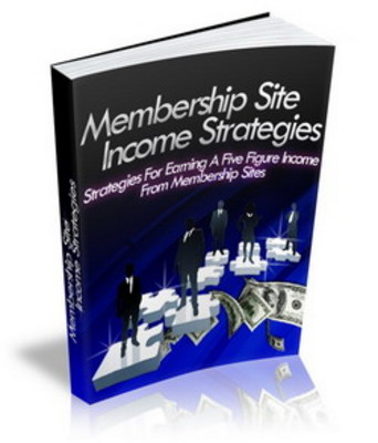 Pay for Membership Site Income Strategy