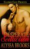 Thumbnail Alyssa Brooks - Desperate Seduction (erotic)