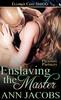 Thumbnail Ann Jacobs - Enslaving the Master (Pleasure Partners#3)