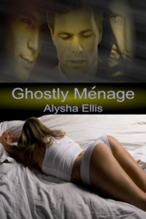 Pay for Alysha Ellis - Ghostly Menage (erotic)