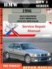 Thumbnail BMW 3 Series 1996 Factory Service Repair Manual PDF