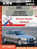Thumbnail BMW 3 Series 1997 Factory Service Repair Manual PDF