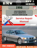 Thumbnail BMW 3 Series 1998 Factory Service Repair Manual PDF