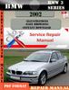 Thumbnail BMW 3 Series 2002 Factory Service Repair Manual PDF