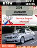 Thumbnail BMW 3 Series 2004 Factory Service Repair Manual PDF