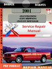 Thumbnail Dodge Dakota 2001 Factory Service Repair Manual PDF.zip