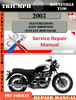 Thumbnail Triumph Bonneville T100 2003 Digital Repair Manual
