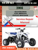 Thumbnail Suzuki ATV LT R 450 2008 Digital Service Repair Manual