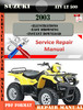 Thumbnail Suzuki ATV LT 500 2003 Digital Factory Service Repair Manual