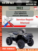 Thumbnail Suzuki ATV LT 750 KingQuad 2012 Digital Service Repair