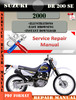 Thumbnail Suzuki DR 200 SE 2000 Digital Service Repair Manual