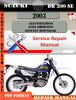 Thumbnail Suzuki DR 200 SE 2003 Digital Service Repair Manual