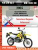 Thumbnail Suzuki DR 200 SE 2005 Digital Service Repair Manual