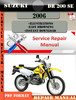 Thumbnail Suzuki DR 200 SE 2006 Digital Service Repair Manual