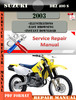 Thumbnail Suzuki DR Z 400 S 2003 Digital Service Repair Manual