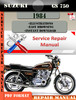 Thumbnail Suzuki GS 750 1984 Digital Factory Service Repair Manual