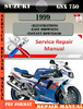 Thumbnail Suzuki GSX 750 1999 Digital Factory Service Repair Manual