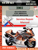 Thumbnail Suzuki GSX 1300 Hayabusa 2003 Digital Service Repair Manual