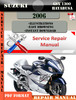 Thumbnail Suzuki GSX 1300 Hayabusa 2006 Digital Service Repair Manual