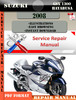 Thumbnail Suzuki GSX 1300 Hayabusa 2008 Digital Service Repair Manual