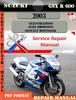 Thumbnail Suzuki GSX R 600 2003 Digital Factory Service Repair Manual