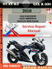 Thumbnail Suzuki GSX R 600 2010 Digital Factory Service Repair Manual