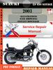 Thumbnail Suzuki LS 650 Savage 2003 Digital Service Repair Manual