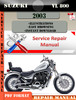 Thumbnail Suzuki VL 800 2003 Digital Factory Service Repair Manual