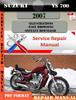 Thumbnail Suzuki VS 700 2007 Digital Factory Service Repair Manual
