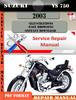 Thumbnail Suzuki VS 750 2003 Digital Factory Service Repair Manual